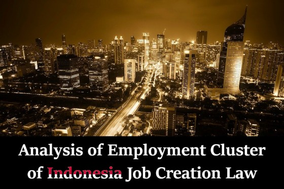 Analysis of Employment Cluster of Indonesia Job Creation Law