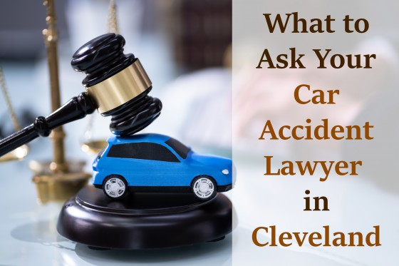What to Ask Your Car Accident Lawyer in Cleveland