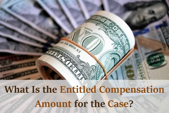 What Is the Entitled Compensation Amount for the Case