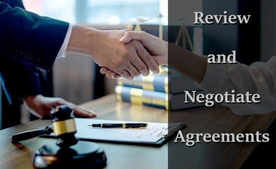 Review and Negotiate Agreements