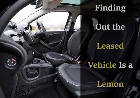 Finding Out the Leased Vehicle Is a Lemon